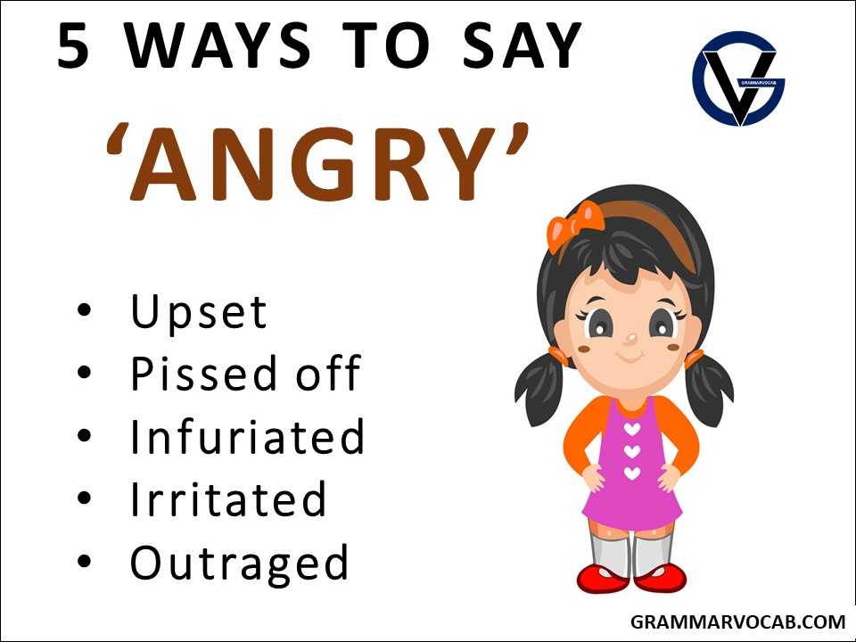 ways to say angry