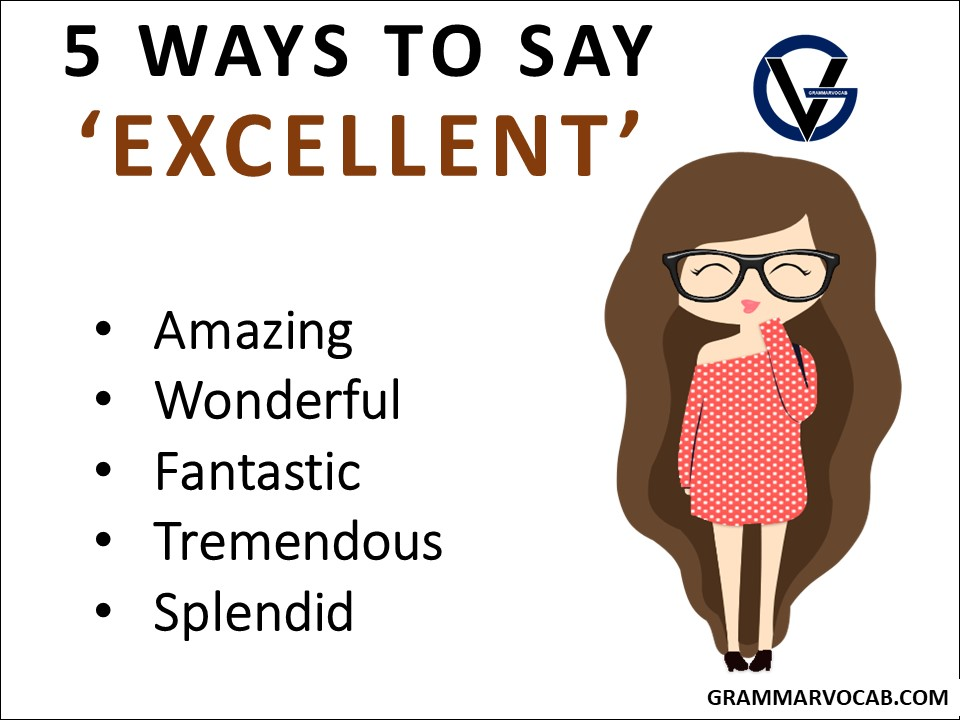 ways to say excellent