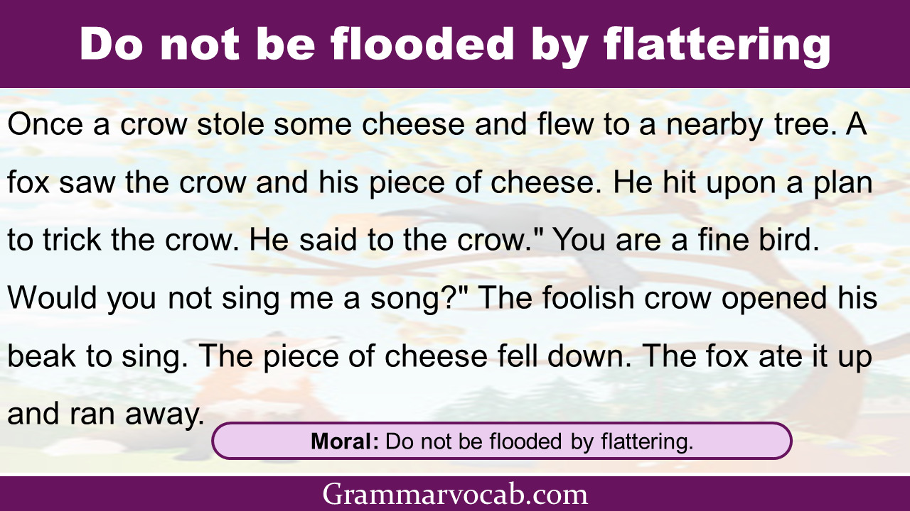 do not be flooded by flattering