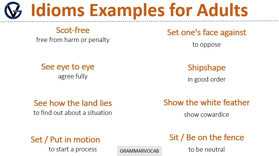 idiom examples for adults