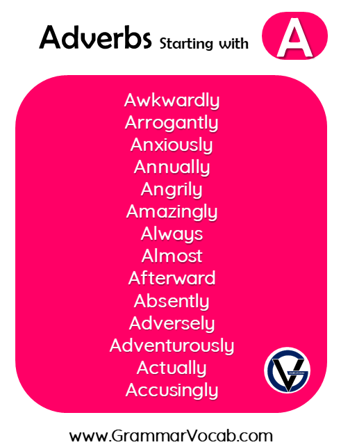 Adverbs with A