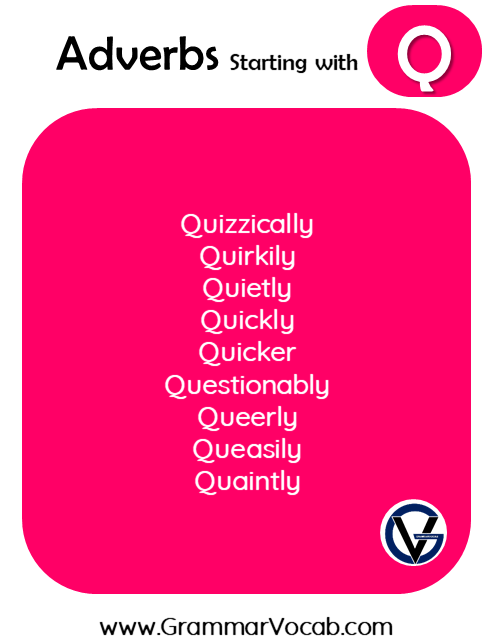 Adverbs with Q